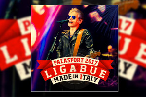 Ligabue - Made in Italy Tour 2017 all'Unipol Arena 27-28 Ottobre 2017